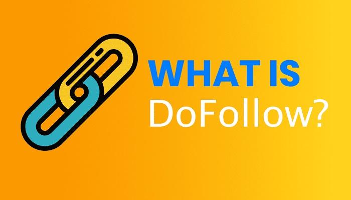 Khái niệm về Link Dofollow